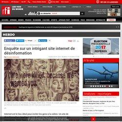 Enquête sur un intrigant site internet de désinformation - Hebdo