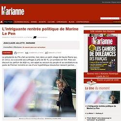 L'intriguante rentrée politique de Marine Le Pen