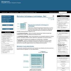 Motivation intrinsèque et extrinsèque - Deci - Management de projets informatiques