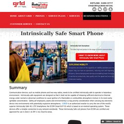 Intrinsically Safe Smart Phone & Equipment - GRID Communications