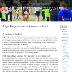 Rutger Bregman - over intrinsieke motivatie