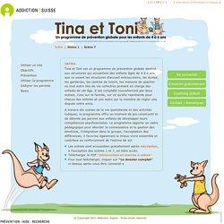 Tina et Toni. Un programme de prévention globale pour les enfants de 4 à 6 ans
