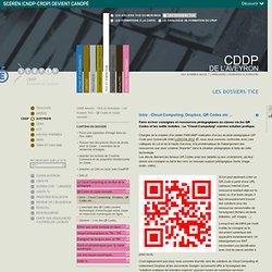 Intro : Cloud Computing, Dropbox, QR Codes etc ...