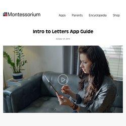 Intro to Letters App Guide - Montessorium