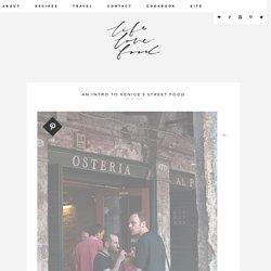 An Intro to Venice's Street Food – Life Love Food