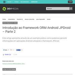 Introdução ao Framework ORM Android JPDroid – Parte 2