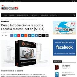 Curso Introducción a la cocina Escuela MasterChef en [MEGA] - Descargasnrq