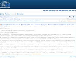 Textos aprobados - Jueves 15 de marzo de 2012 - Introducción del programa «Ajedrez en la Escuela» en los sistemas educativos de la Unión Europea - P7_TA(2012)0097