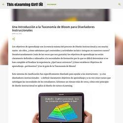 Una Introducción a la Taxonomía de Bloom para Diseñadores Instruccionales