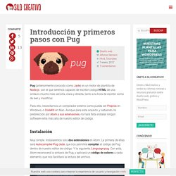 Introducción y primeros pasos con Pug