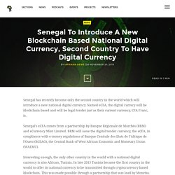 Senegal To Introduce A New Blockchain Based National Digital Currency, Second Country To Have Digital Currency