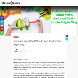 Introduce your Child with Art and Craft in the Right Way