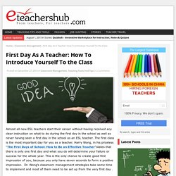First Day As A Teacher: How To Introduce Yourself To the Class - eTeachersHub