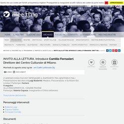 INVITO ALLA LETTURA. Introduce Camillo Fornasieri, Direttore del Centro Culturale di Milano. - 21/08/2012