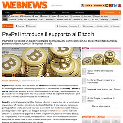 PayPal introduce il supporto ai Bitcoin
