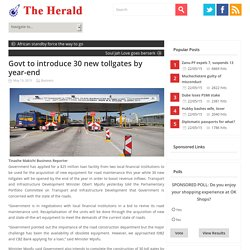 Govt to introduce 30 new tollgates by year-end