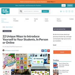 22 Ways to Introduce Yourself to Your Students, In Person or Online