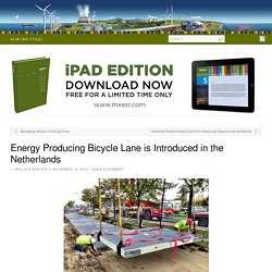 Energy Producing Bicycle Lane is Introduced in the Netherlands