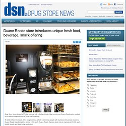 Duane Reade store introduces unique fresh food, beverage, snack offering