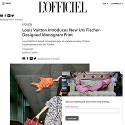 Louis Vuitton Introduces New Urs Fischer-Designed Monogram Print - Louis Vuitton x Urs Fischer Collaboration