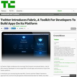 Twitter Introduces Fabric, A Toolkit For Developers To Build Apps On Its Platform
