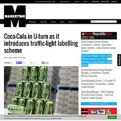 ca-Cola in U-turn as it introduces traffic-light labelling scheme