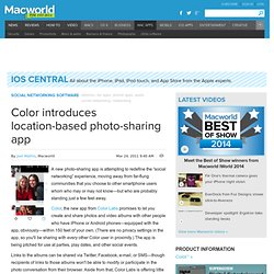 Color introduces location-based photo-sharing app | Social Networking | iOS Central