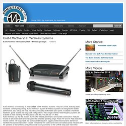 Cost-Effective VHF Wireless Systems, Audio-Technica introduces System 8 Wireless packages