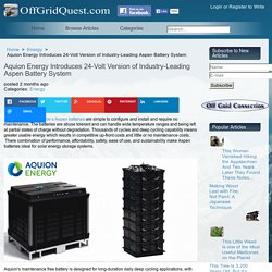 Aquion Energy Introduces 24-Volt Version of Industry-Leading Aspen Battery System