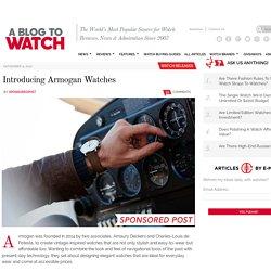 Introducing Armogan Watches