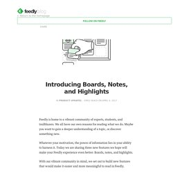 Introducing Boards, Notes, and Highlights – Feedly Blog