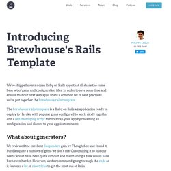 Introducing Brewhouse's Rails Template