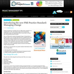 Introducing the new PMI Practice Standard: Managing Change