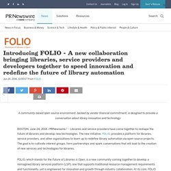 Introducing FOLIO - A new collaboration bringing libraries, service providers and developers