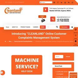 "Introducing ""CLEANLAND"" Online Customer Complaints Management"