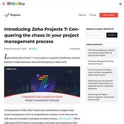 Introducing Zoho Projects 7: Conquering the chaos in your project management process - Zoho Blog