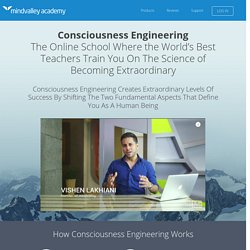 Introducing Consciousness Engineering by Vishen Lakhiani