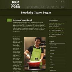 Introducing 'Soup'er Deepak › APB Cook Studio ‹ Inspired to cook!