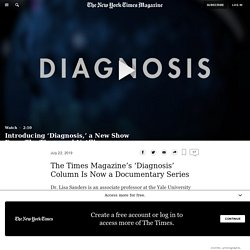 Introducing 'Diagnosis,' a New Show From The Times and Netflix