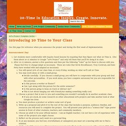 Introducing 20 Time to Your Class - 20-Time In Education Inspire. Create. Innovate.