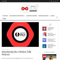 Introducing the eMotion Talk Podcast - Webwooz Media