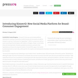 Introducing Kinnect2: New Social Media Platform for Brand-Consumer Engagement