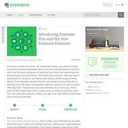 Introducing Evernote Plus and the new Evernote Premium
