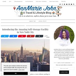 Introducing the Amazing Self-Storage Facility in New York City - AnnMarie John
