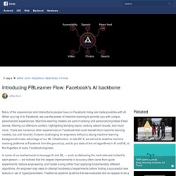 Introducing FBLearner Flow: Facebook's AI backbone