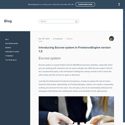 Introducing Escrow system in freelance WordPress theme - FreelanceEngine version 1.3