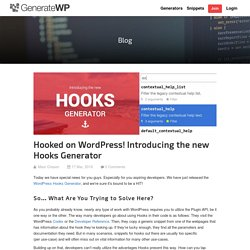 Hooked on WordPress! Introducing the new Hooks Generator – GenerateWP