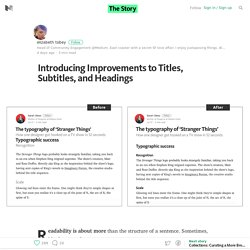 Introducing Improvements to Titles, Subtitles, and Headings — The Story