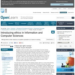 Introducing ethics in Information and Computer Sciences: 1.1 'People, not guns, kill people'? - OpenLearn - Open University - ETHICS_1