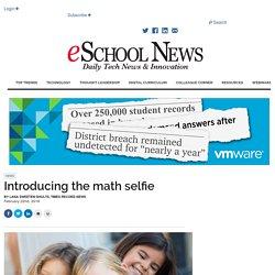 Introducing the math selfie